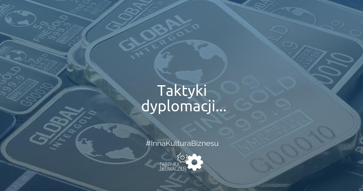 Taktyki dyplomacji, czyli jak powinien myśleć przedsiębiorca o globalizacji? Katarzyna Rybka Iwańska