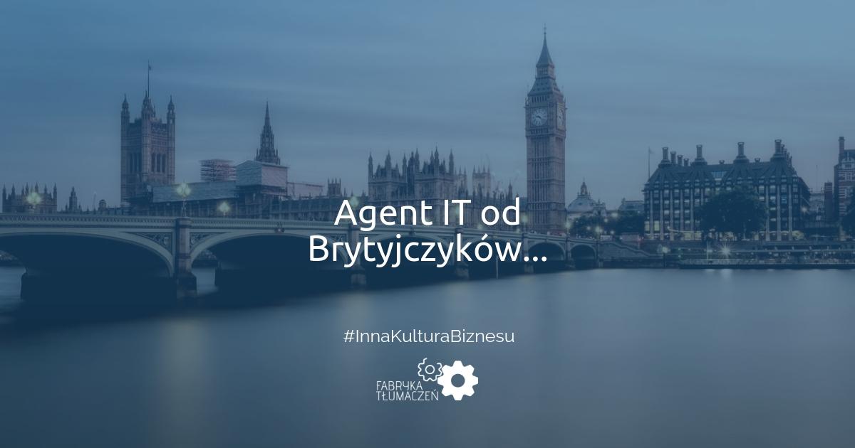 Agent IT od Brytyjczyków, czyli jak podbić europejską stolicę finansów? Konrad Weiske