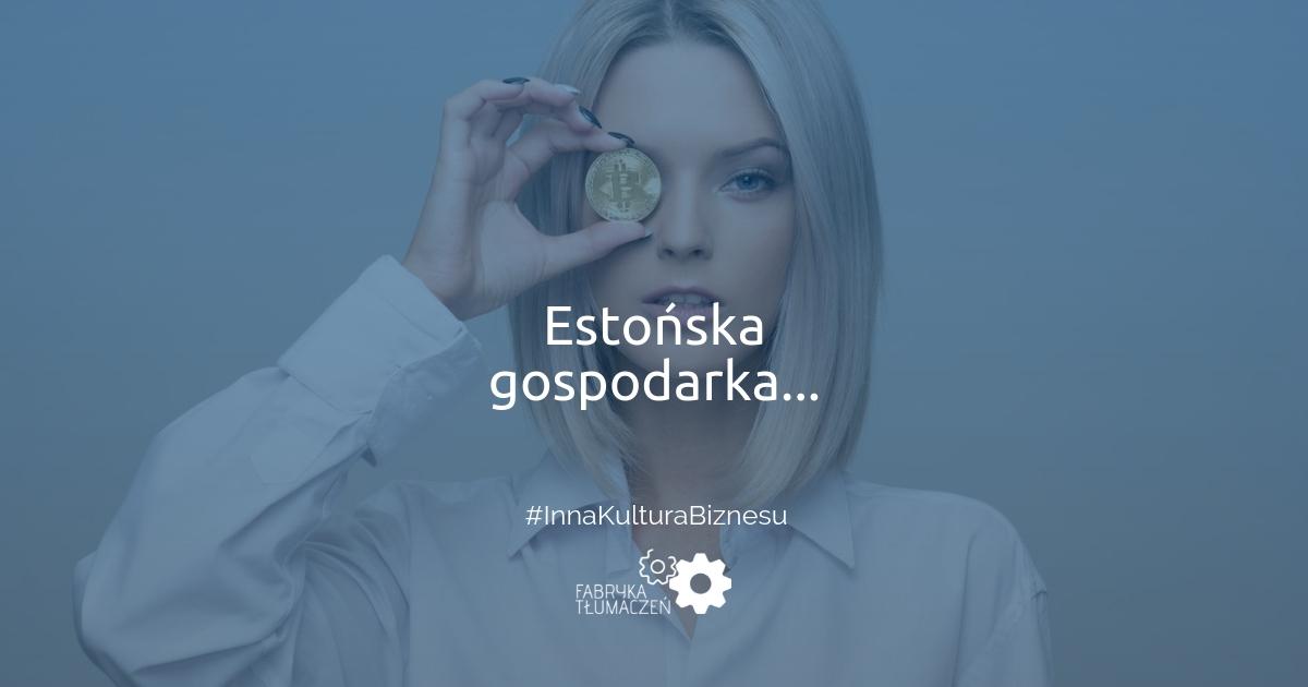 #38 Estońska gospodarka, czyli jak wdrożyć najnowsze technologie do firmy? Artur Kuczmowski